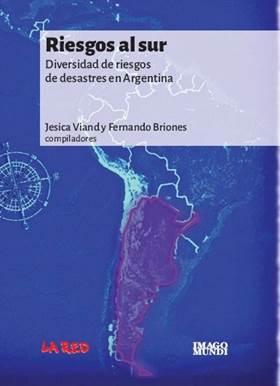 Riesgos al sur: Diversidad de riesgos de desastres en Argentina